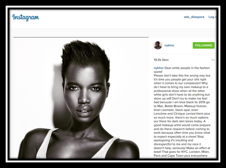 Nykhor Paul instagram dear white people, make-up in fashion for balck women in not equal